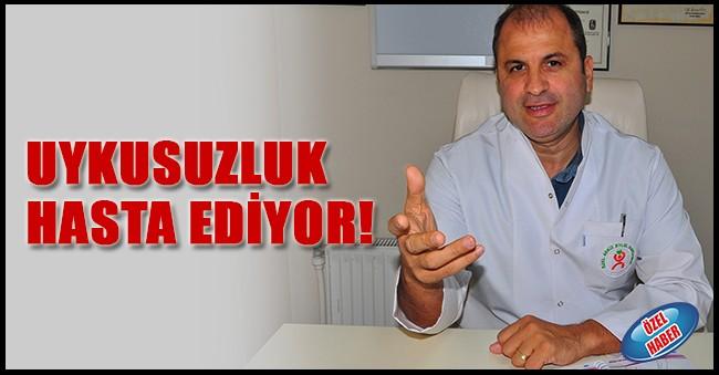 UYKUSUZLUK HASTA EDİYOR!